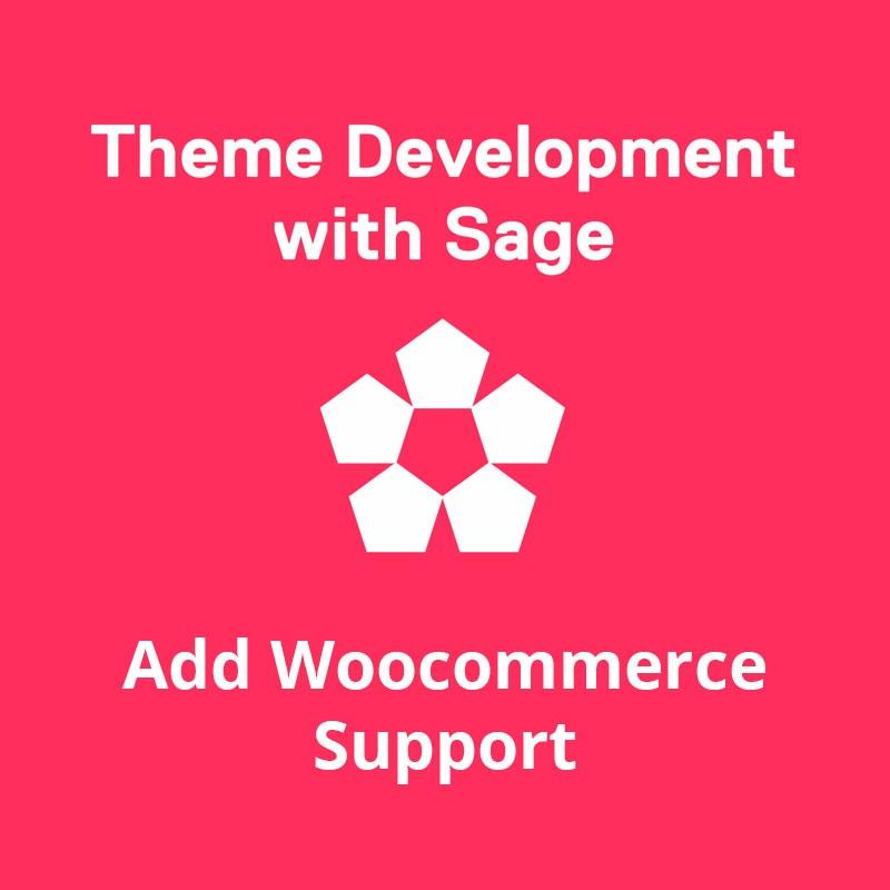 Добавляем поддержку woocommerce для Sage